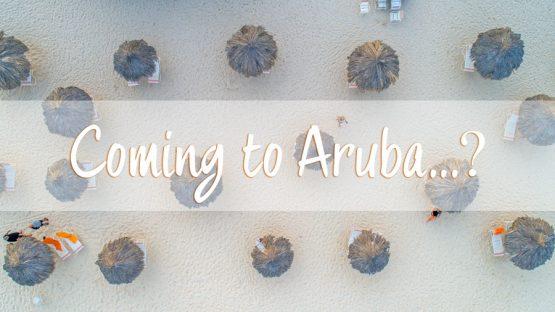 Coming to Aruba
